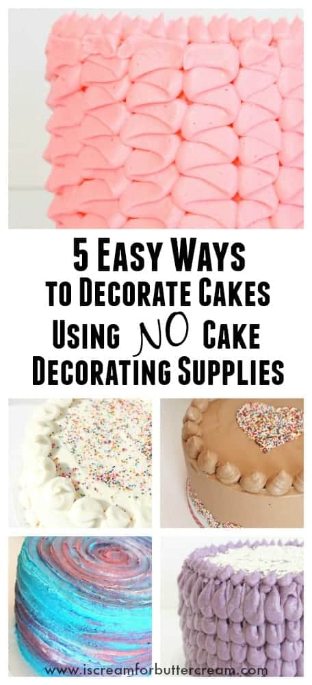 5 Easy Ways To Decorate Cakes