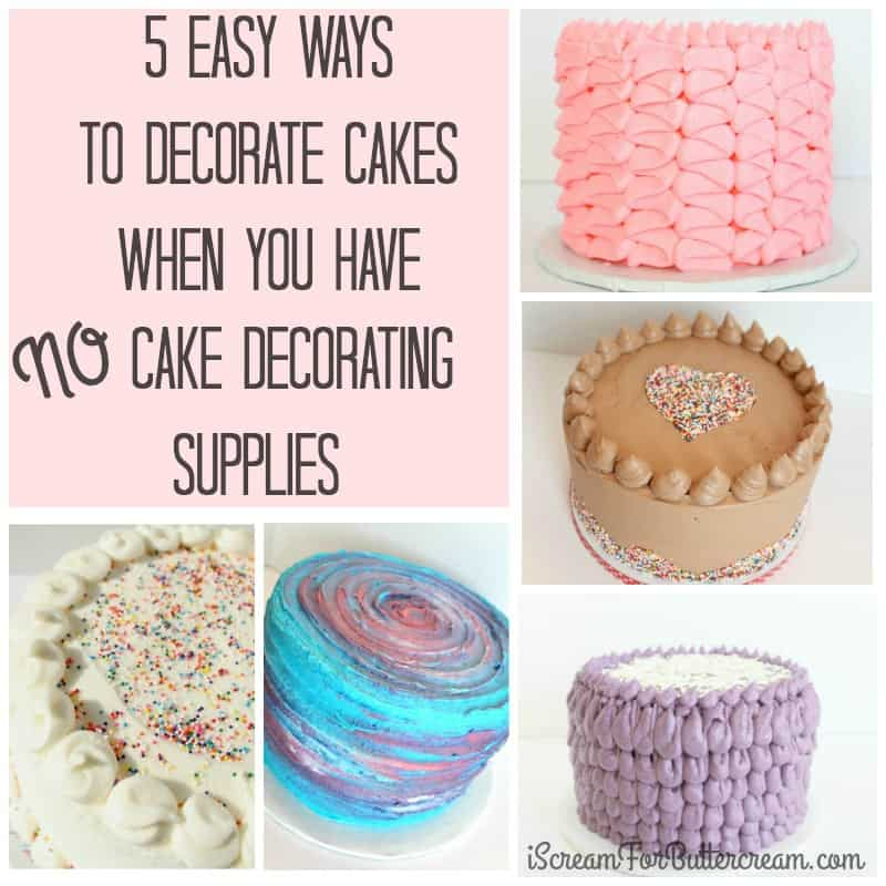 5 Easy Ways To Decorate Cakes Using No Cake Decorating Home Decorators Catalog Best Ideas of Home Decor and Design [homedecoratorscatalog.us]