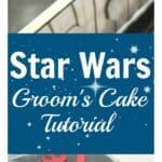 Star Wars Groom's Cake Tutorial