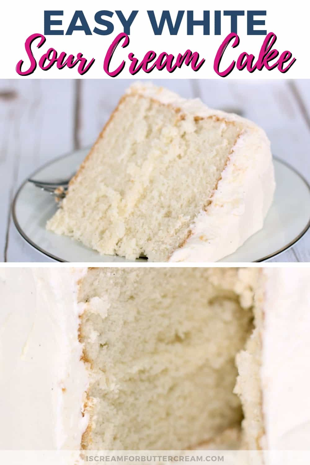 Easy White Sour Cream Cake New Pin 1
