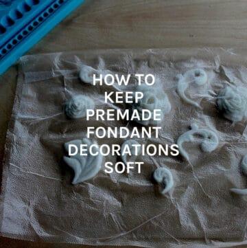 keep premade fondant featured image