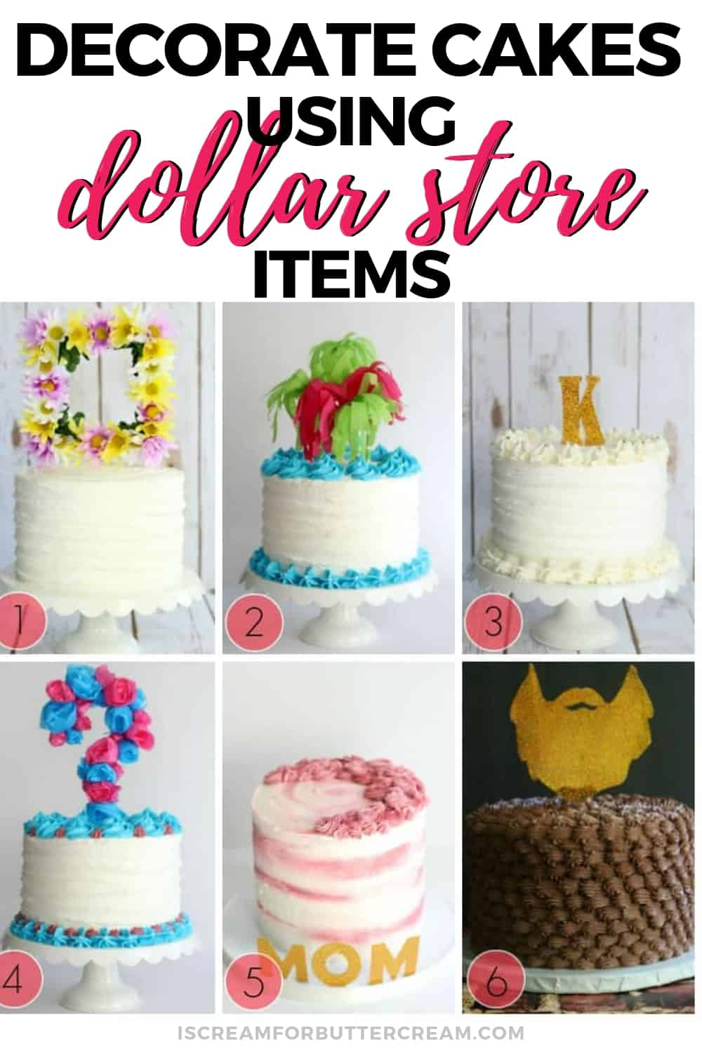 Decorate Cakes Using Dollar Store Items New Pin Graphic 2