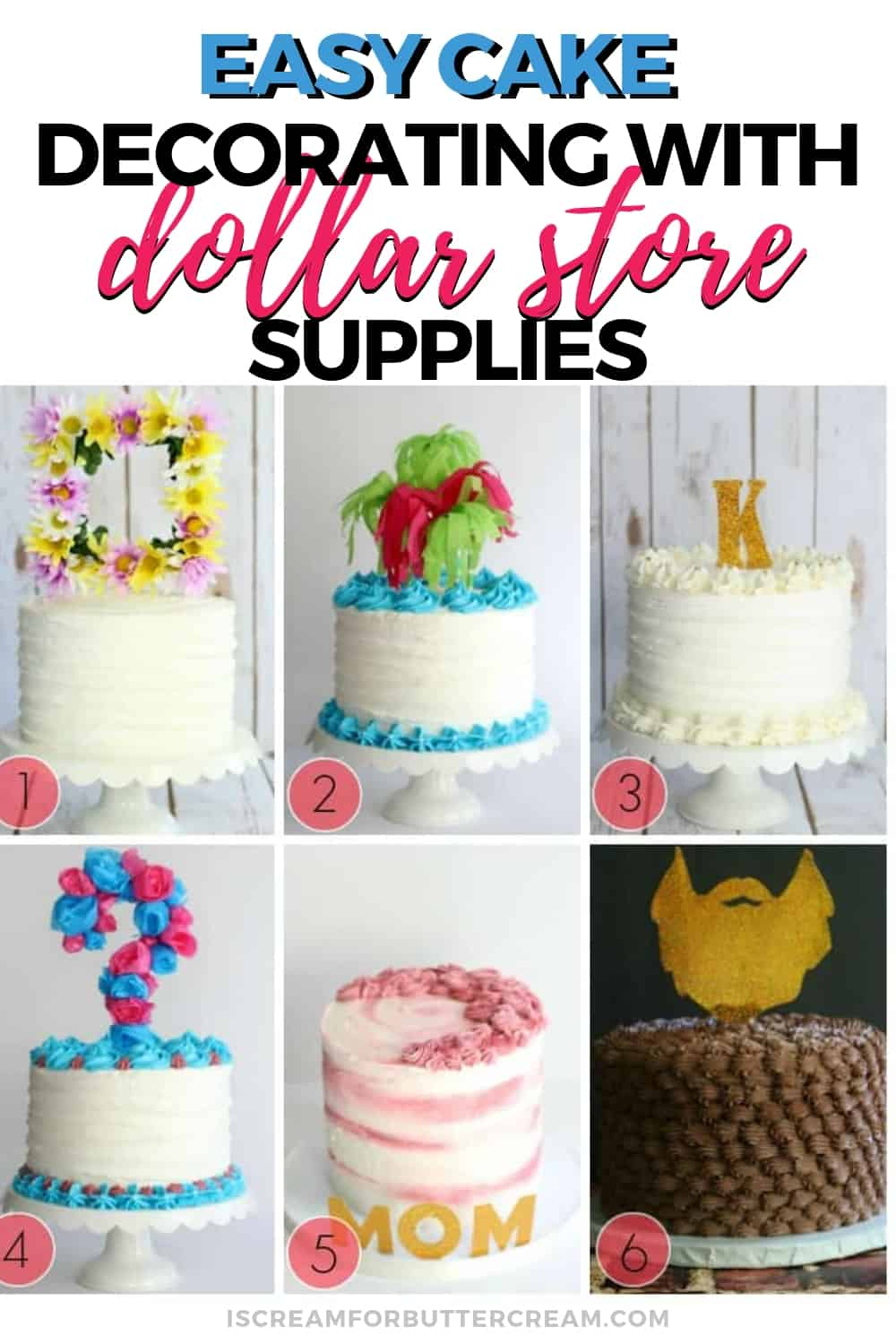 Decorate Cakes Using Dollar Store Items New Pin Graphic 3