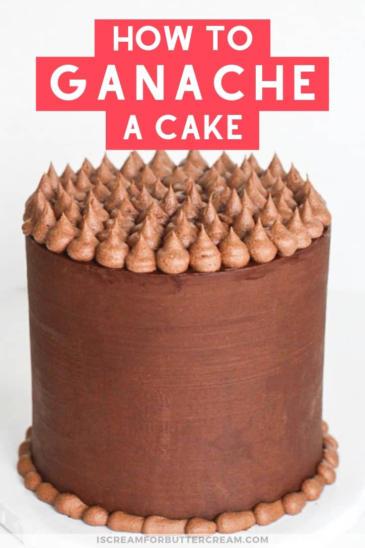 How to Ganache a Cake New Pin Graphic 3