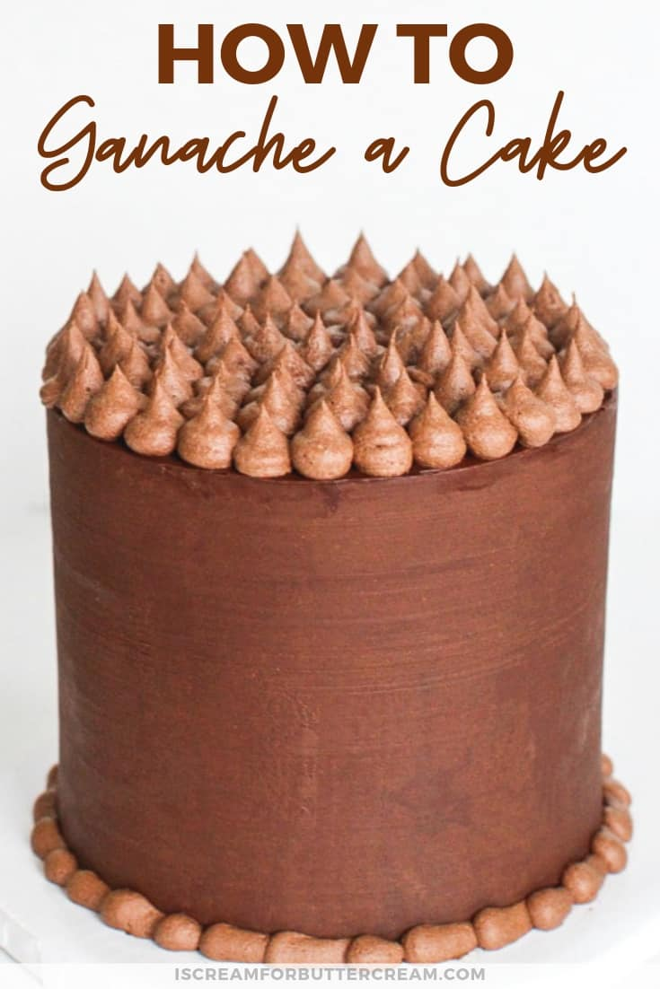 How to Ganache a Cake New Pin Graphic 4