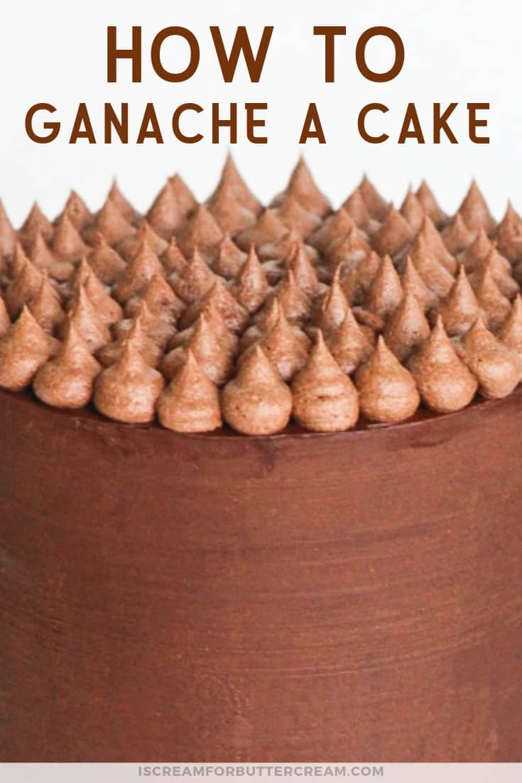 How to Ganache a Cake New Pin Graphic 5