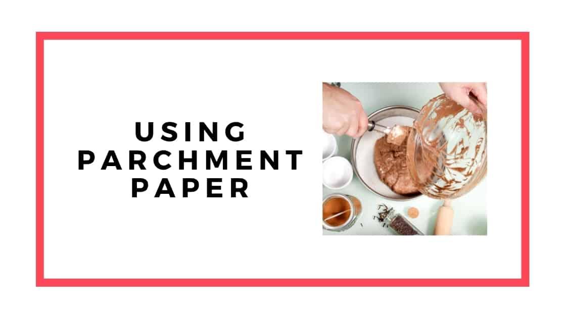 using parchment paper graphic