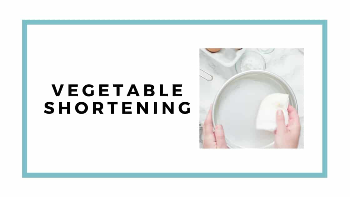 vegetable shortening