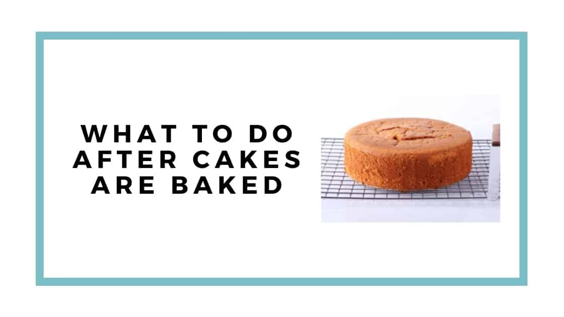 after cakes are baked
