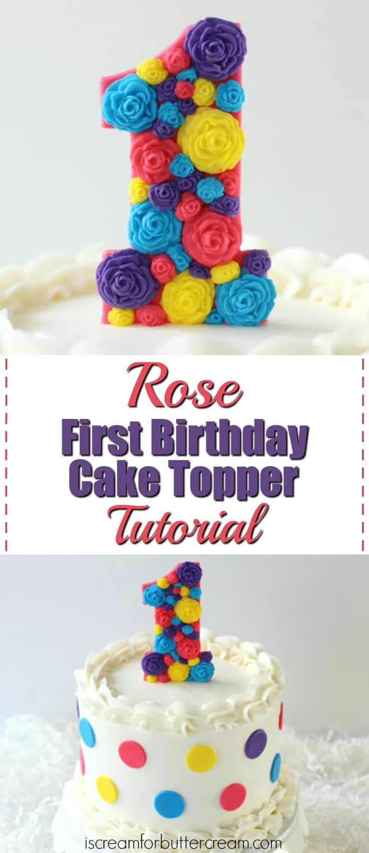 3 DIY First Birthday Cake Toppers For Girls Rose Topper