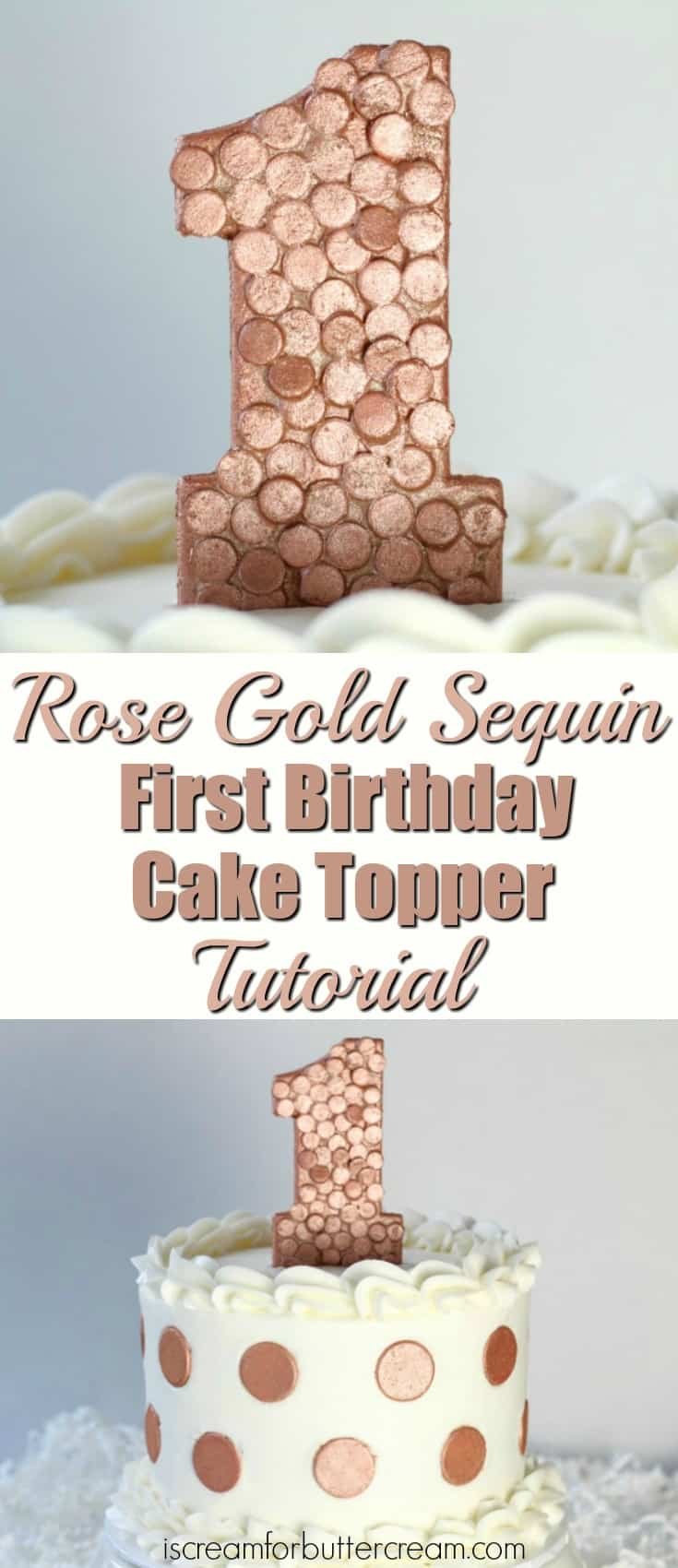 3 DIY First Birthday Cake Toppers For Girls Sequin Topper