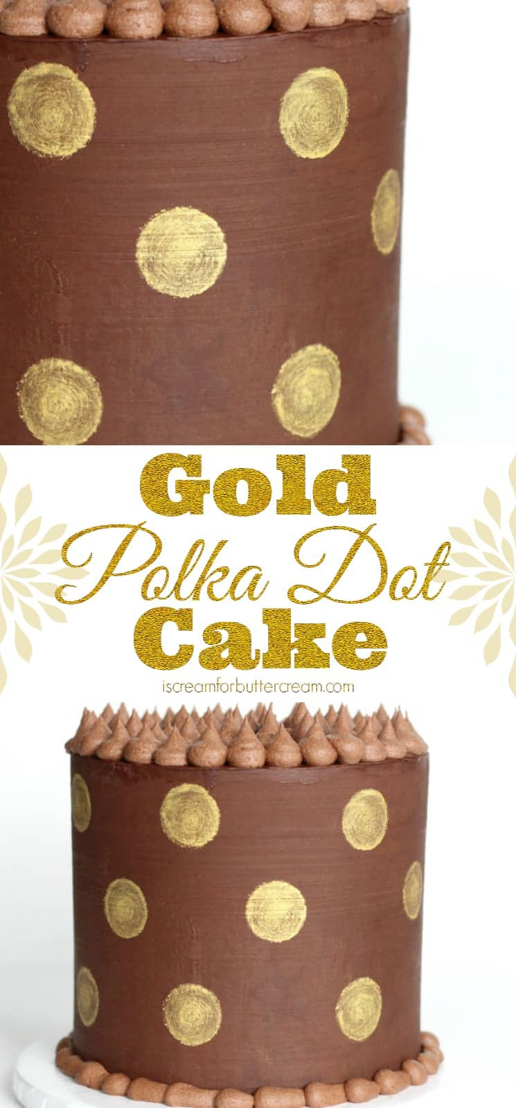 Gold Polka Dot Ganache Cake Pinterest Graphic