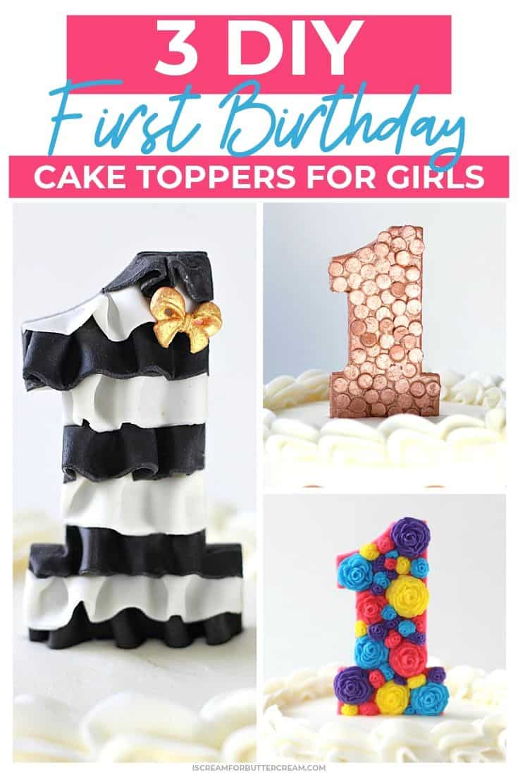 Outstanding 3 Diy First Birthday Cake Toppers For Girls I Scream For Buttercream Funny Birthday Cards Online Overcheapnameinfo