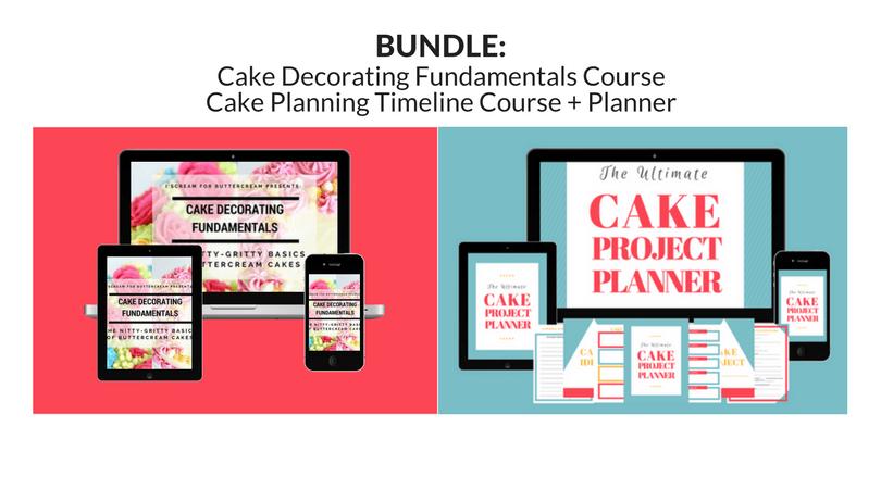 Cake Fundamentals & Planning Course Bundle