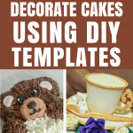 Decorate Cakes Using DIY Templates