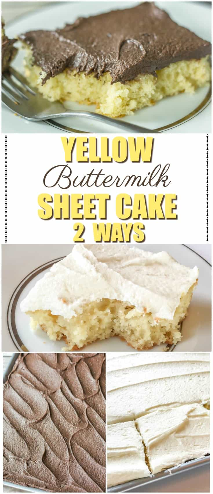 Yellow Buttermilk Sheet Cake 2 Ways I Scream For Buttercream