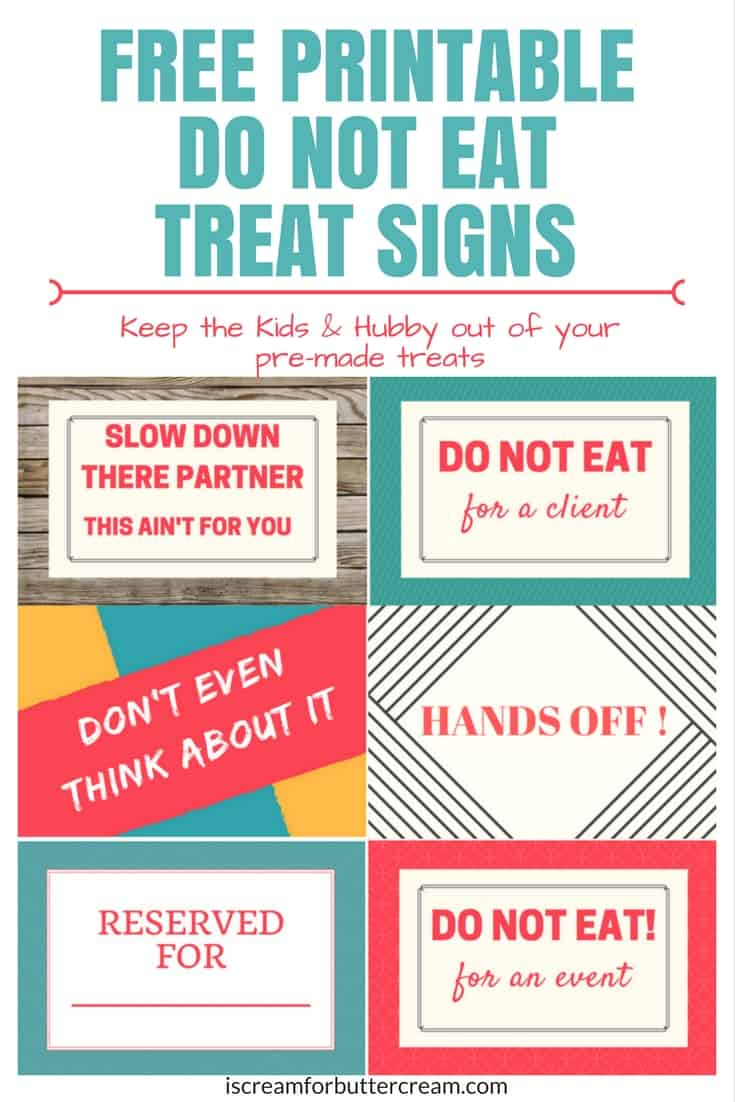 Do Not Eat Free Printable Treat Signs Pinterest Graphic