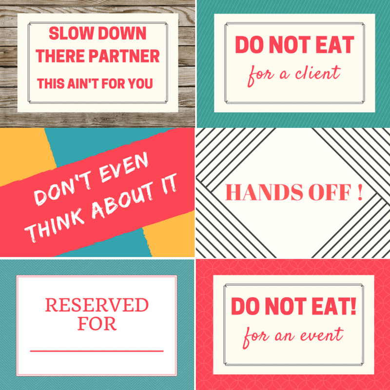 Do Not Eat Printable Treat Signs