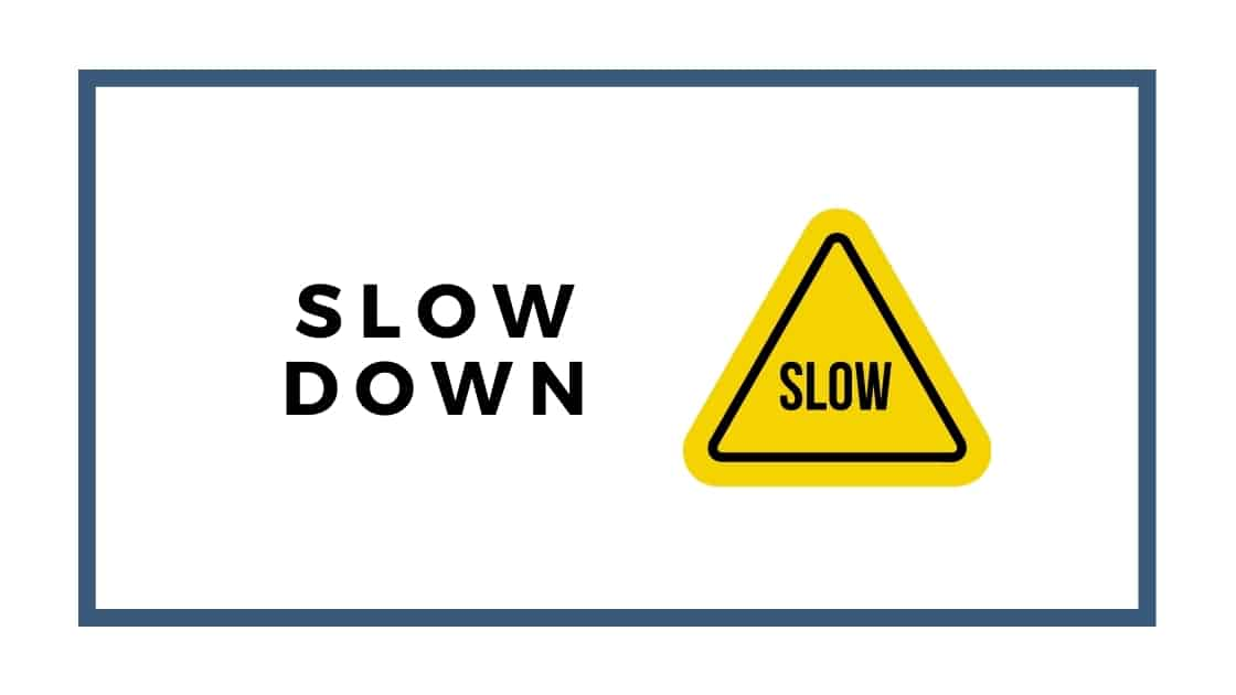 graphic with slow sign