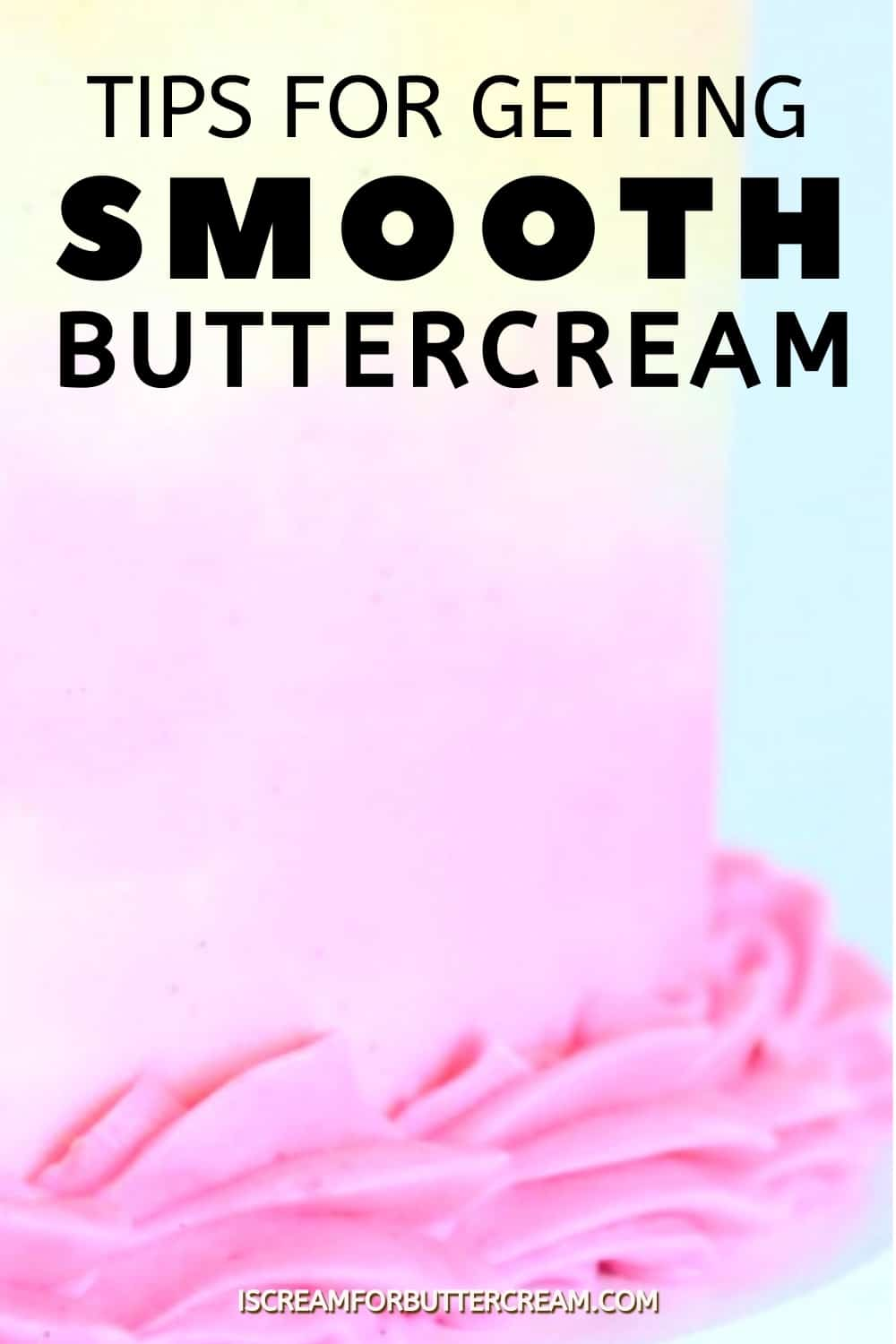 tips for smooth buttercream pin