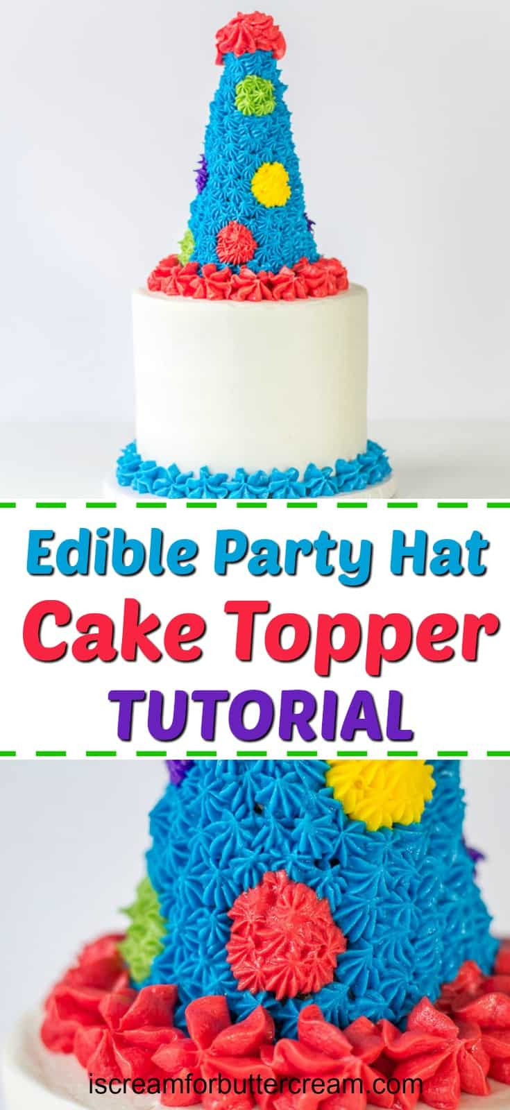 Edible Party Hat Cake Topper Tutorial Pinterest Graphic