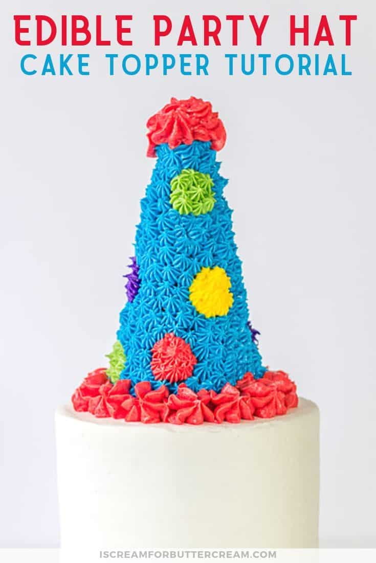Edible Party Hat Cake Topper Tutorial Pin Graphic 3