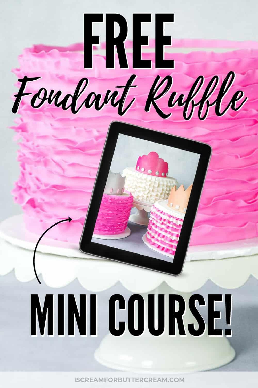 Free Fondant Ruffle Mini Course New Pin 1