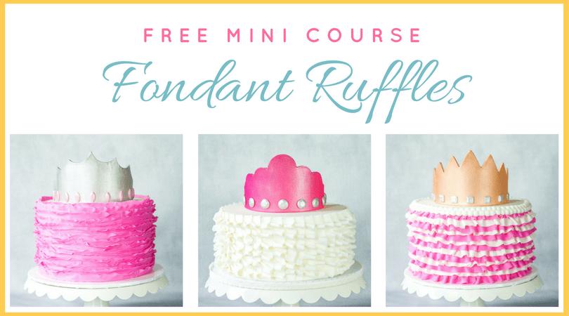 Free Fondant Ruffle Mini Course graphic