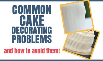 Common Cake Decorating Problems and How to Avoid Them