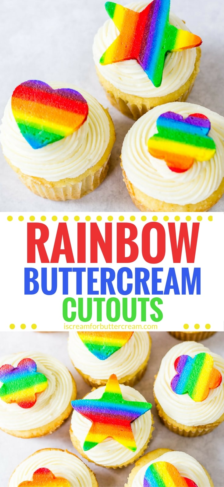 Sometimes you just want to make something cute and easy, but you don't want to mess with fondant. These cute rainbow buttercream cutouts are the tasty and perfect way to embellish your cakes or cupcakes. They can be added to a cake with just a dab of buttercream, or use them to top your cupcakes and you can cut them into any shape you like. #cakedecorating #cupcakedecorating #caketutorial #buttercreamtutorial