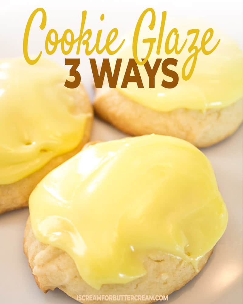 Cookie glaze 3 ways post title graphic
