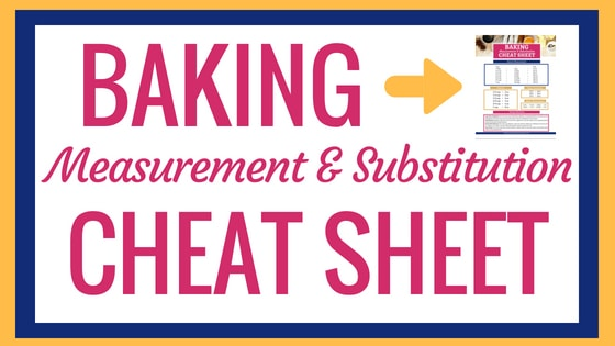 Baking Measurement and Substitution Cheat Sheet Post Graphic