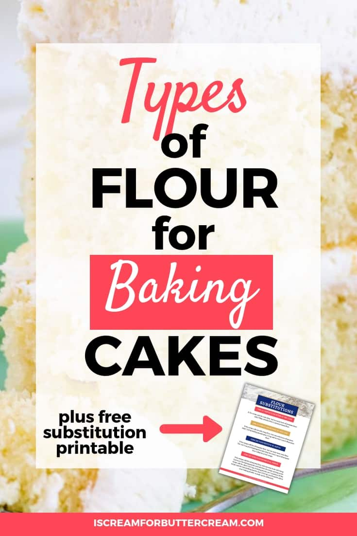 Types of Flour for Baking Cakes Pin Graphic