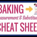Baking Measurement Cheat Sheet featured image