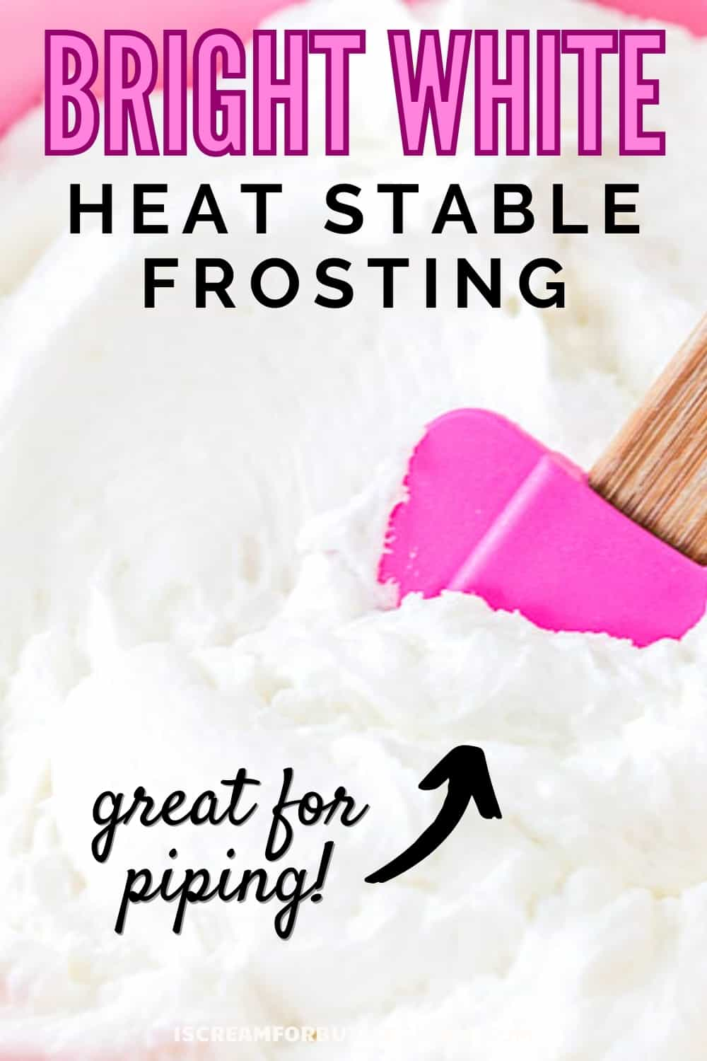 heat stable frosting with text overlay pin graphic