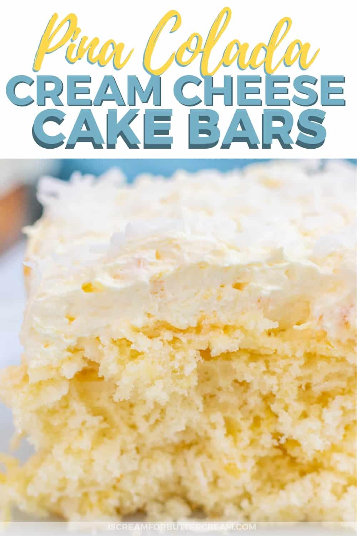 Pina Colada Cream Cheese Cake Bars New Pinterest Graphic 2