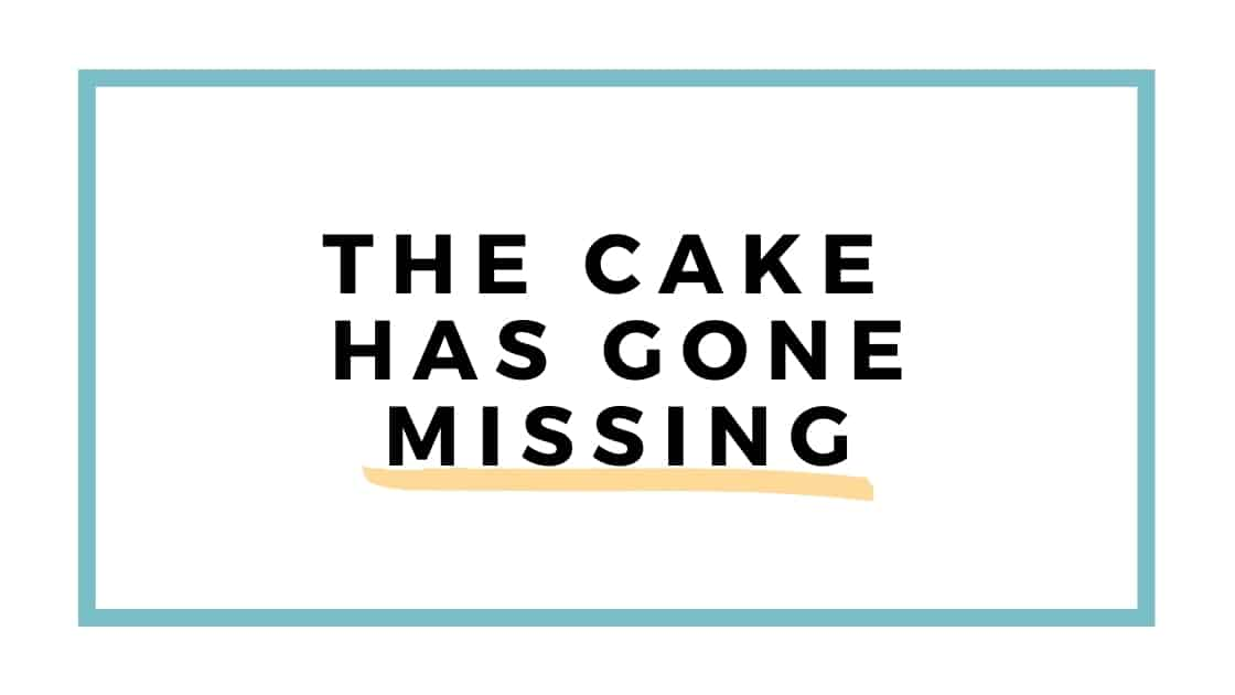 cake is missing graphic