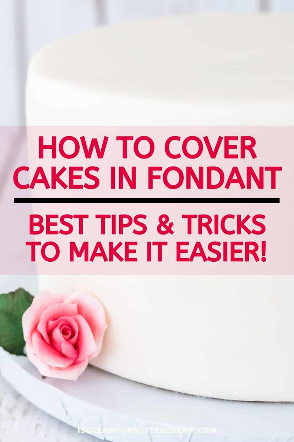 large fondant cake with text overlay pin graphic