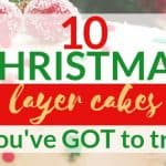 10 Christmas Layer Cake Recipes You've Got to Try