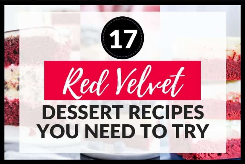 17 Red Velvet Dessert Recipes you need to try featured pic
