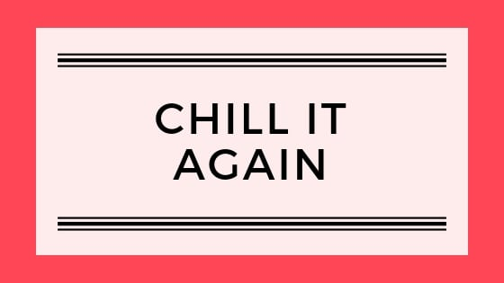 chill it again post graphic