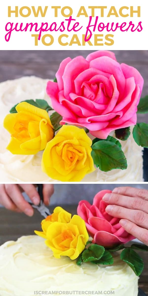 How to Attach Gumpaste Flowers to Cakes Pinterest Graphic