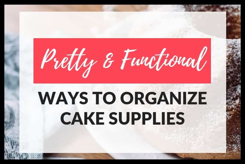 Pretty and Functional Ways to Organize Baking Supplies Featured Pic