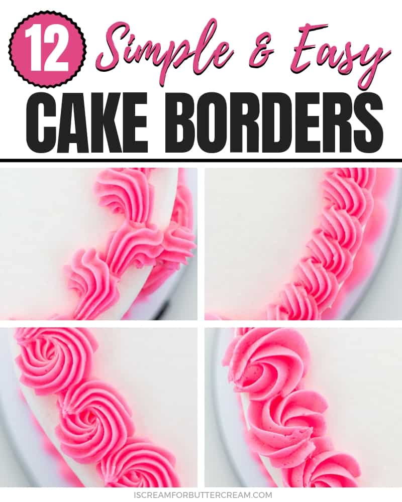 12 Simple and Easy Buttercream Cake Borders Post Title Image