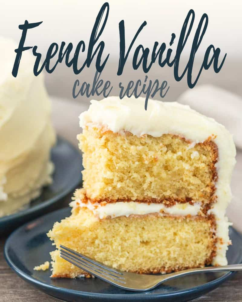 French Vanilla Cake Post Title Image