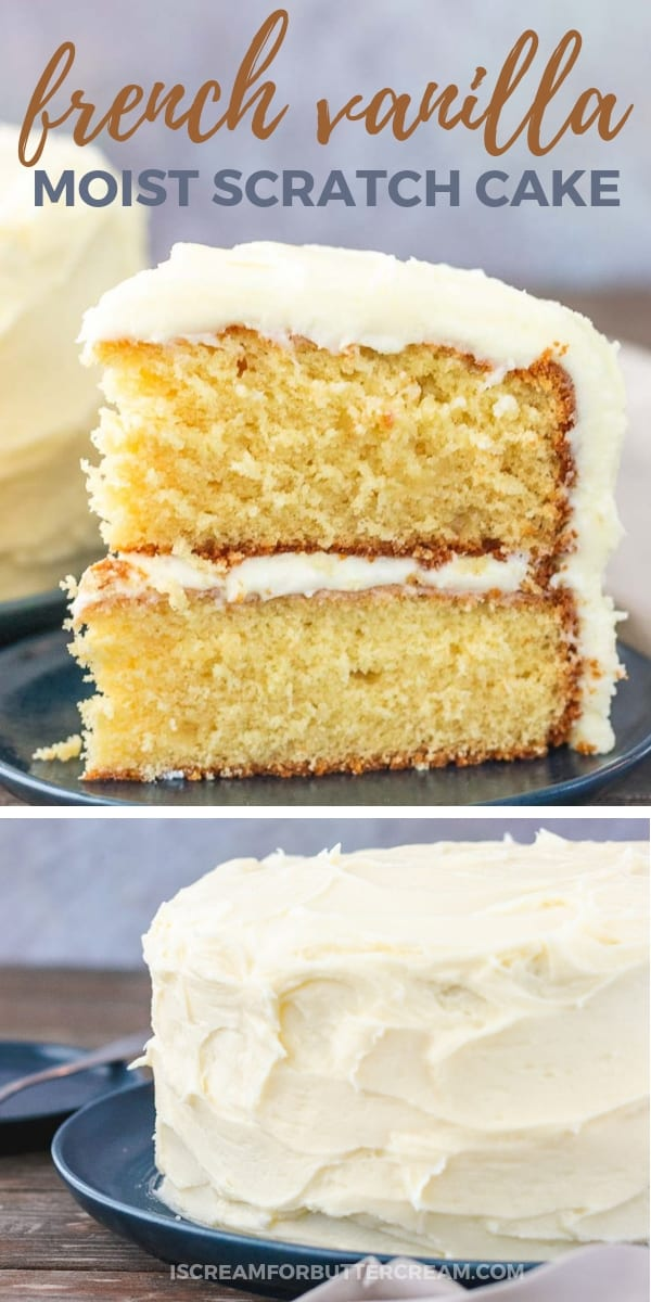 Moist French Vanilla Cake Recipe from Scratch Pinterest Graphic