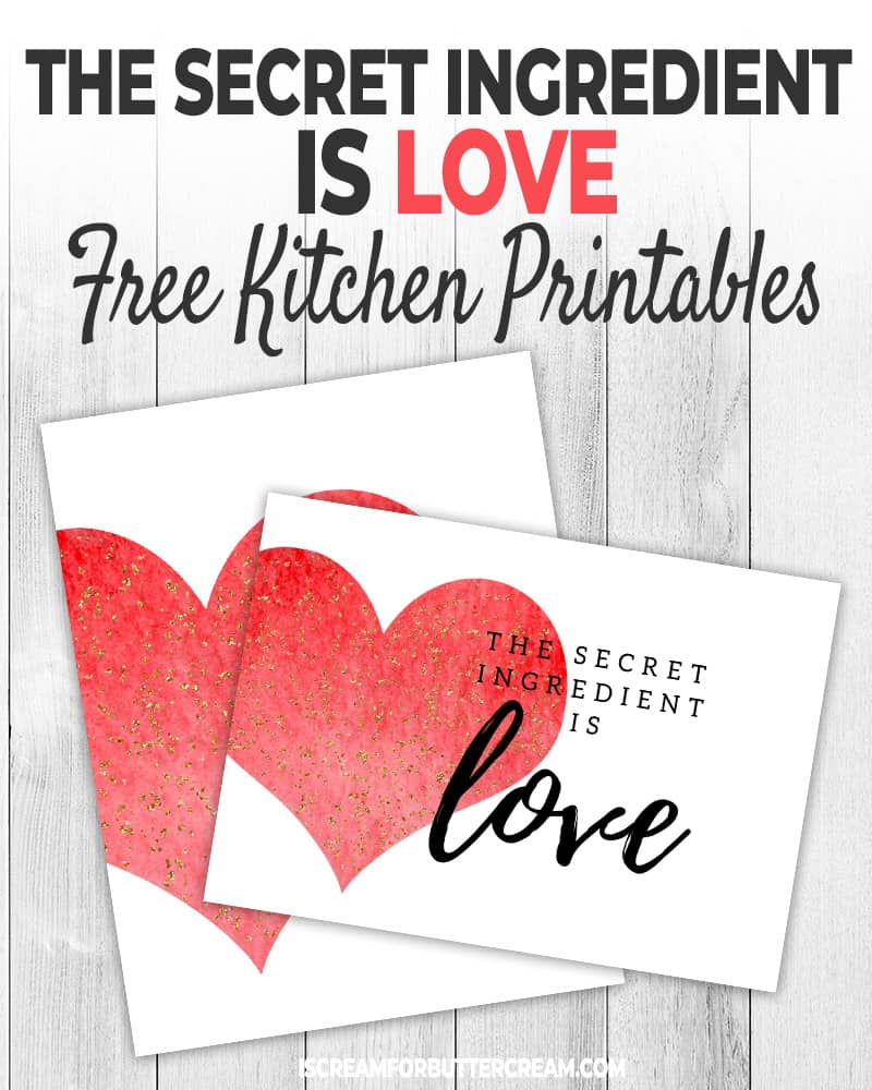 The Secret Ingredient is Love Free Kitchen Printable Blog Title Graphic