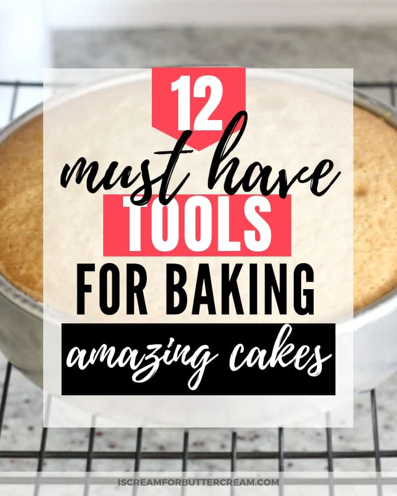 12 Must Have Tools for Baking Amazing Cakes Post Title Image