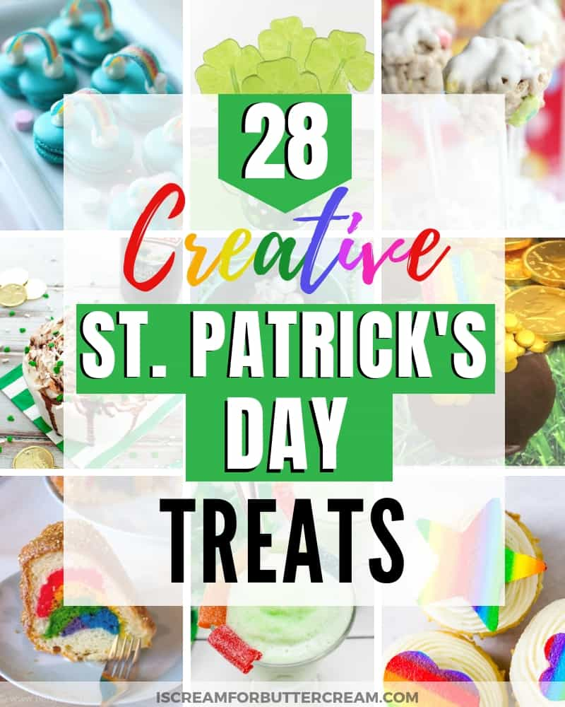 28 Creative and Cute St. Patrick's Day Treats Blog Title Image