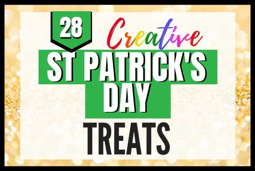 28 Creative and Cute St. Patrick's Day Treats Featured Image